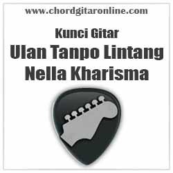 Chord Ulan Tanpo Lintang Nella Kharisma
