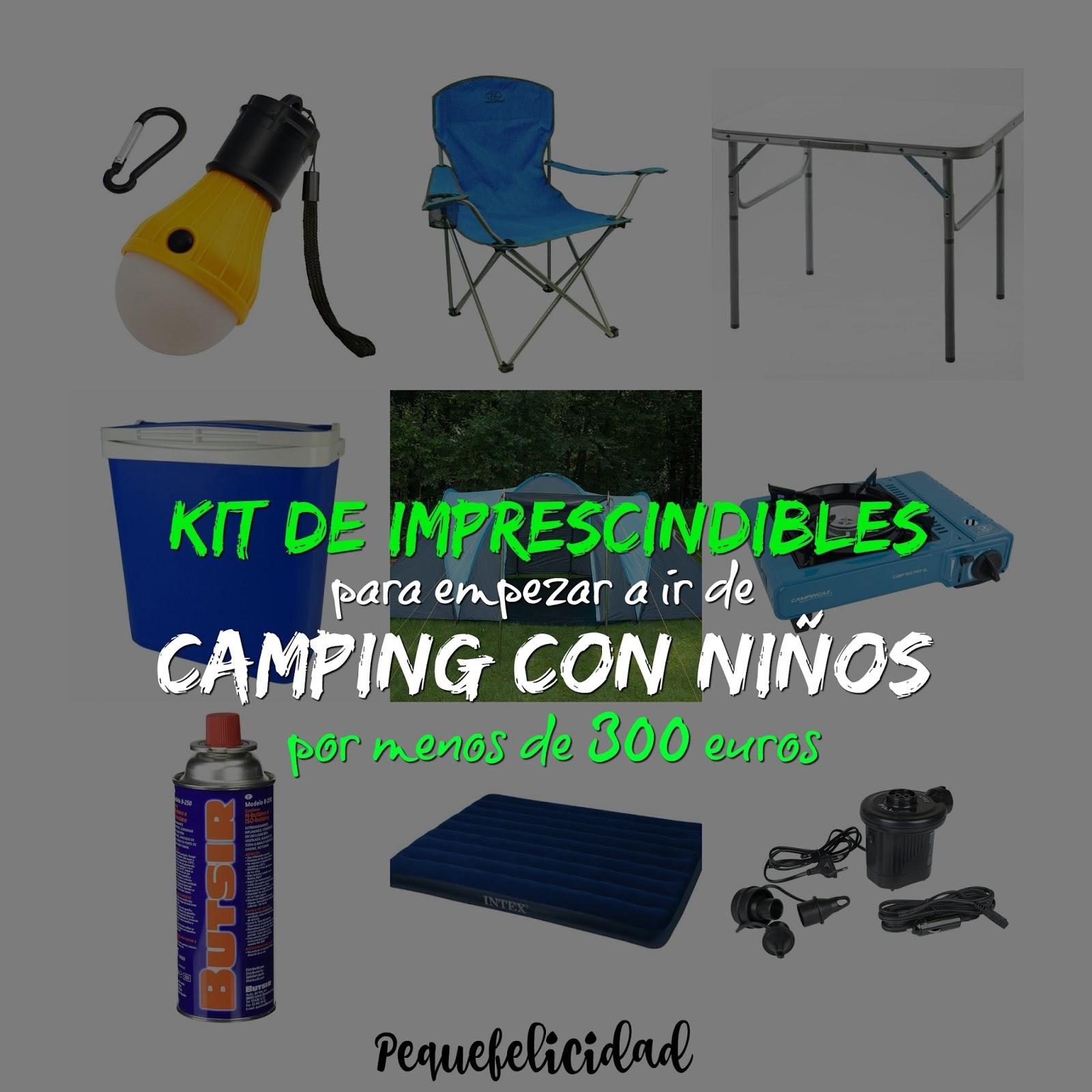 PEQUEfelicidad: KIT DE IMPRESCINDIBLES PARA EMPEZAR A IR DE CAMPING ...