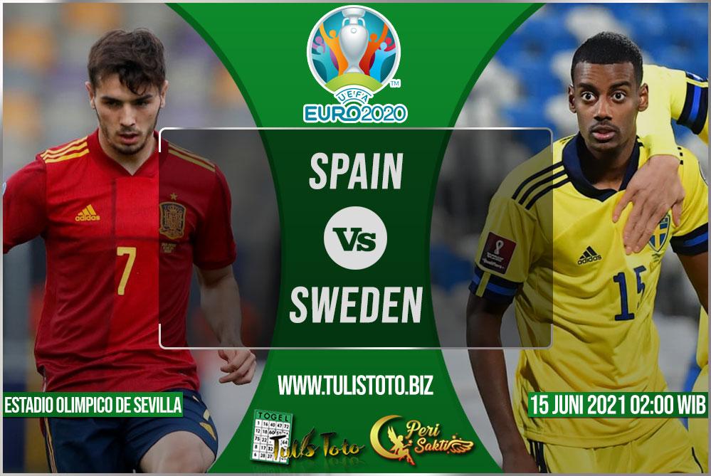 Prediksi Spain vs Sweden 15 Juni 2021