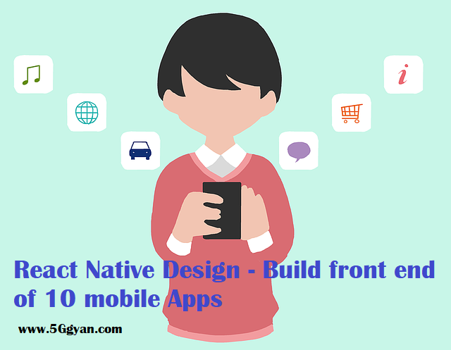 React Native Design Build front end of 10 mobile Apps (Android & iOS)