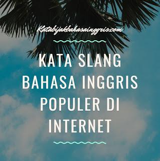Kata Slang Bahasa Inggris Populer di Internet