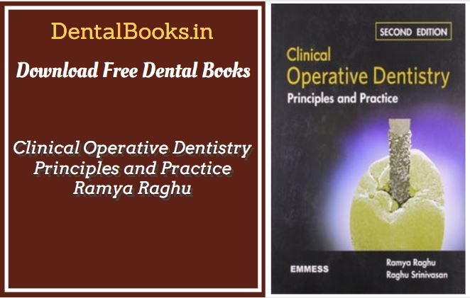 Clinical Operative Dentistry Principles and Practice Ramya Raghu 2nd Edition PDF