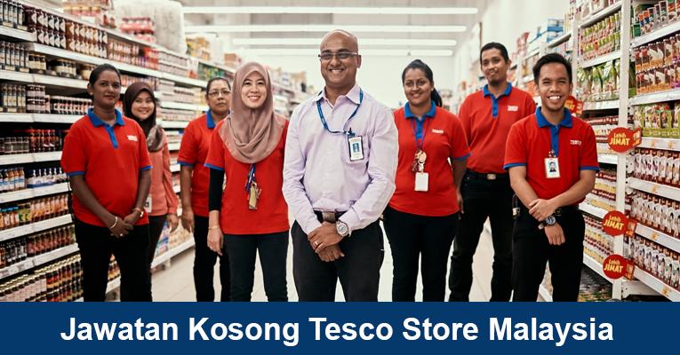 Tesco Store Malaysia [ Pelbagai Jawatan / Bidang Baru Dibuka ]