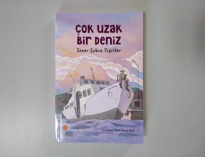 Çok Uzak Bir Deniz, Şener Şükrü Yiğitler, Günışığı Kitaplığı