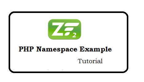 PHP namespace example - Tutorial