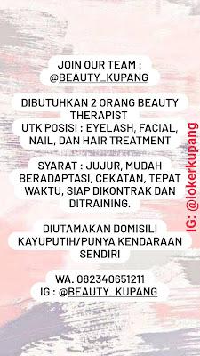 Lowongan Kerja Beauty Kupang Sebagai Beauty Therapist