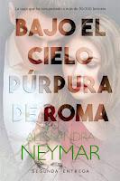 Traición | Bajo el cielo púrpura de Roma #2 | Alessandra Neymar