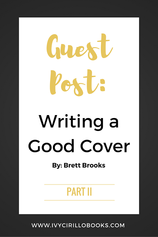 Guest Post: Writing a Good Cover - Part 2 - Ivy Cirillo Books