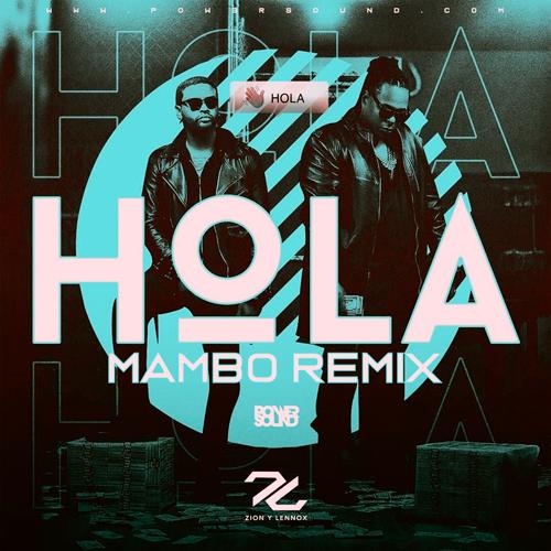 https://www.pow3rsound.com/2018/11/zion-lennox-hola-mambo-remix.html