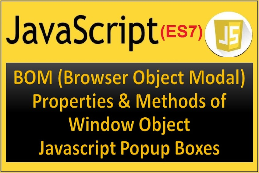 What is BOM and DOM in Javascript? Javascript Alert, Confirm and Prompt Box
