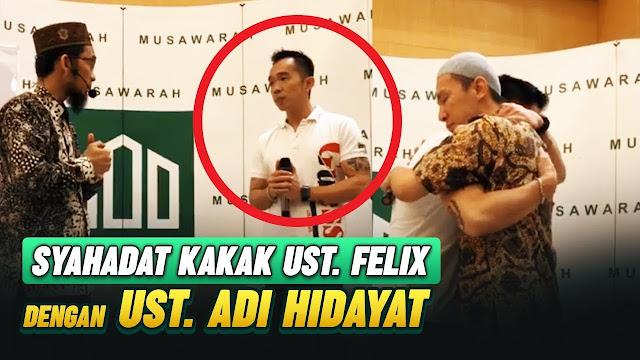 Dibimbing Ustaz Adi Hidayat, Freddy Siauw Kakak Ustaz Felix Siauw Masuk Islam