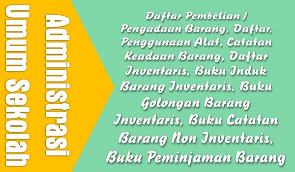 Kumpulan Contoh Format Administrasi Umum Untuk Sekolah