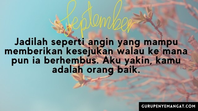 Quotes Bulan September yang Menginspirasi