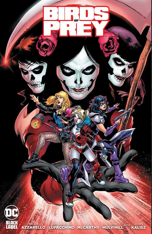 Birds of Prey comic book cover Black Canary Harley Quinn Huntress Dia De La Muerta masks