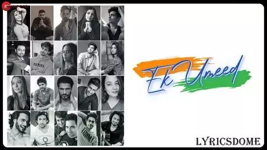 Ek Umeed Lyrics - Sara Khan, Aakanksha Sharma