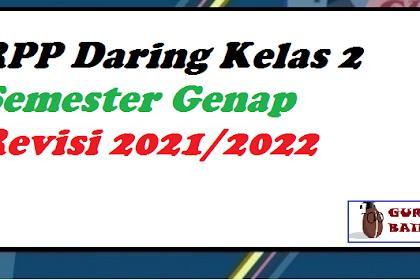 Download RPP Kelas 2 Semester Genap Moda Daring Revisi 2021