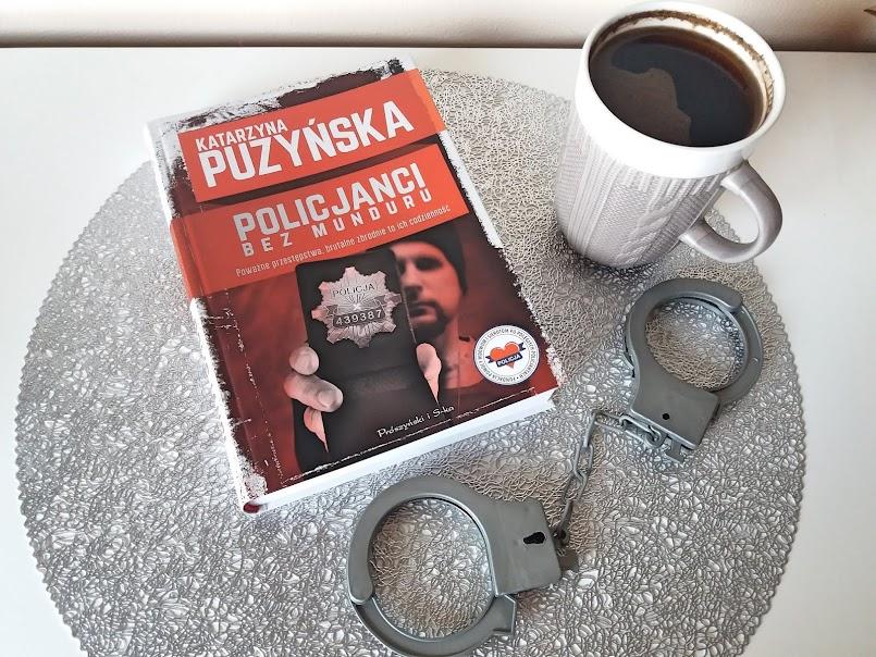 """Krótko i na temat #9: """"Policjanci. Bez munduru"""" - Katarzyna Puzyńska, """"Podróż Bena"""" - Doris Lessing"""
