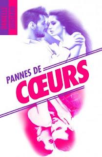 http://sevaderparlalecture.blogspot.ca/2017/09/pannes-de-coeur-danielle-guisiano.html