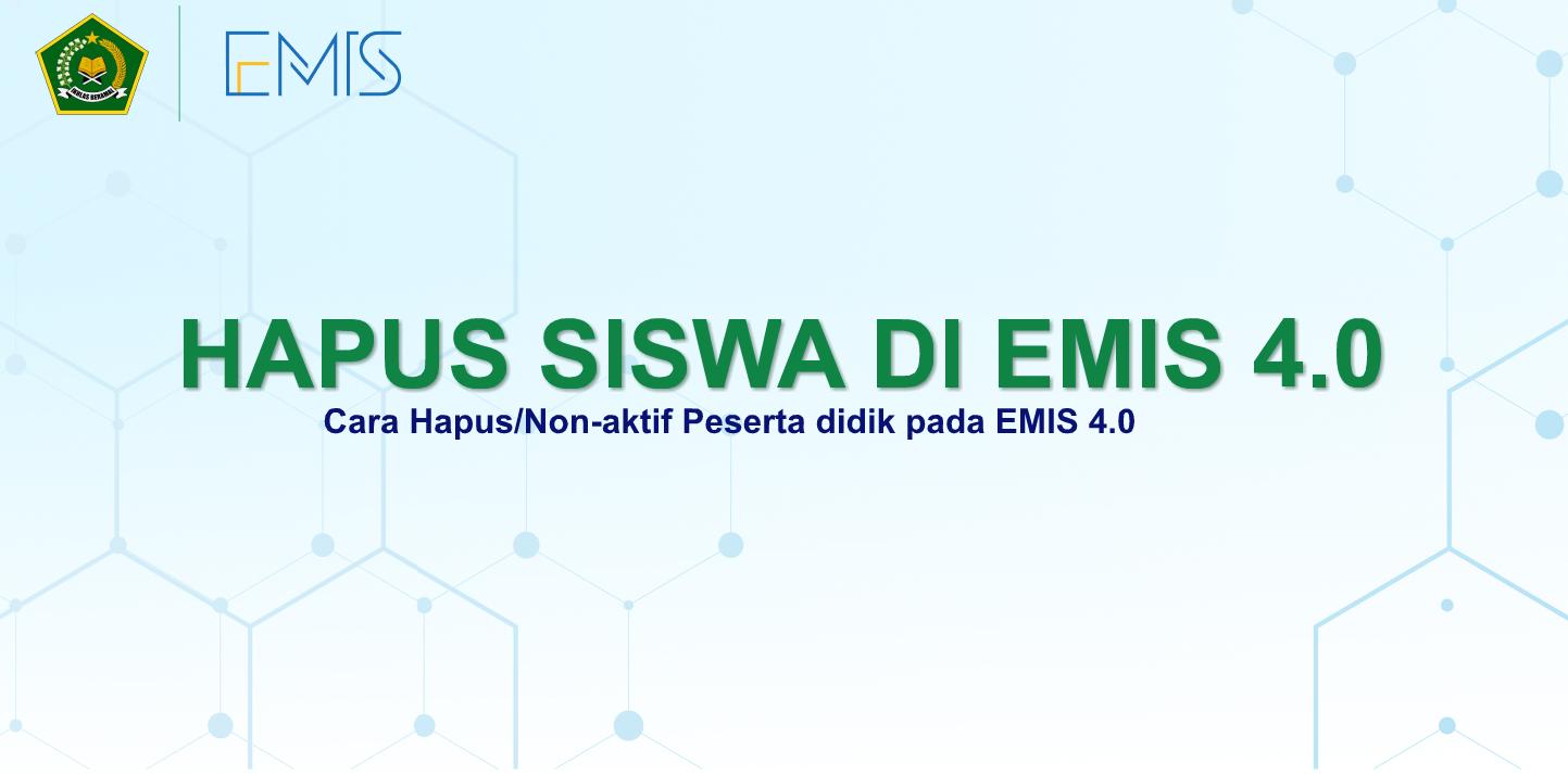 Hapus Siswa di EMIS 4.0 (NonAktifkan Siswa)