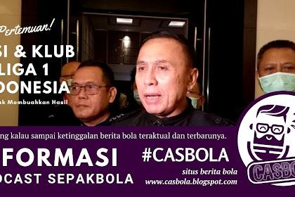 Pertemuan PSSI Dengan Klub Liga 1 Tidak Membuahkan Hasil