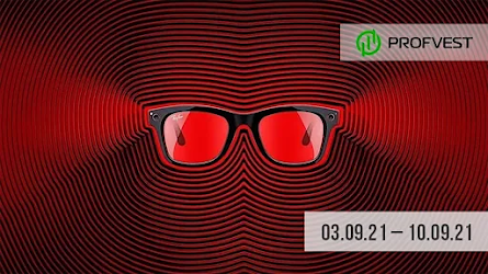 Важные новости из мира финансов и экономики за 03.09.21 - 10.09.21. Facebook анонсировал свои новые очки Ray-Ban