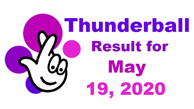 Thunderball Results for Tuesday, May 19, 2020