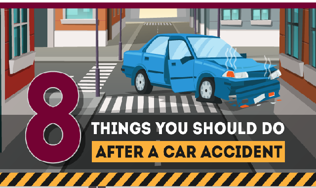 8 Things You Should Do After A Car Accident #infographic