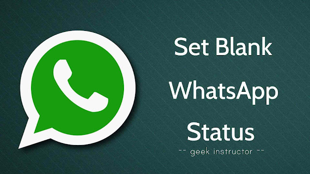 Set blank (empty) WhatsApp status