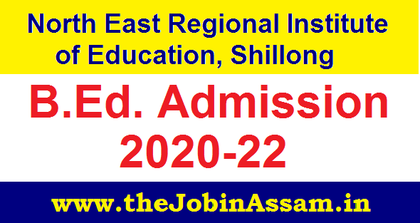 NERIE B.Ed Admission 2020: Apply Online [34 Sheet For Assam]