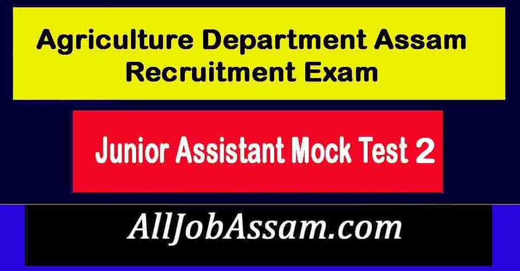 Agriculture Department Assam Exam Practice Test