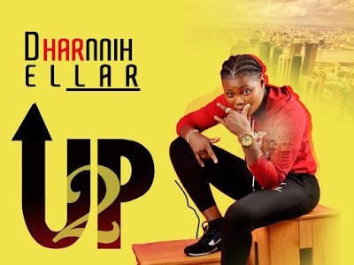 DOWNLOAD MP3: Dharnnih Ellar – Up 2 (Prod. By J'Mo) || @iamdharnnih_E