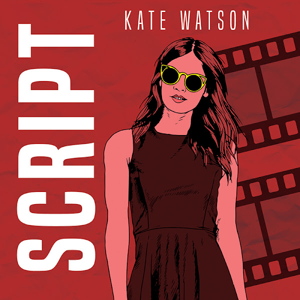 Mini Book Review: OFF SCRIPT - by Kate Watson