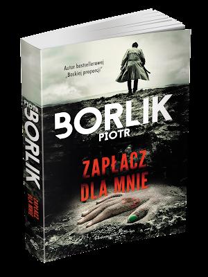 """""""Zapłacz dla mnie"""" Piotr Borlik - zapowiedź"""