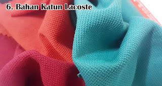Bahan Katun Lacoste adalah salah satu jenis bahan yang sering digunakan untuk membuat kaos