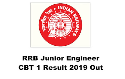 RRB Junior Engineer CBT 1 Result 2019 Out