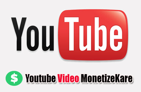 monetize-youtube-video-in-hindi