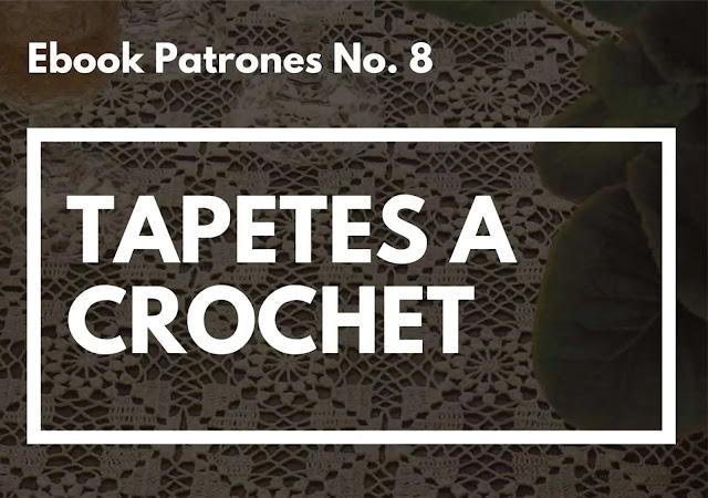 Ebook No. 8 Tapetes a Crochet