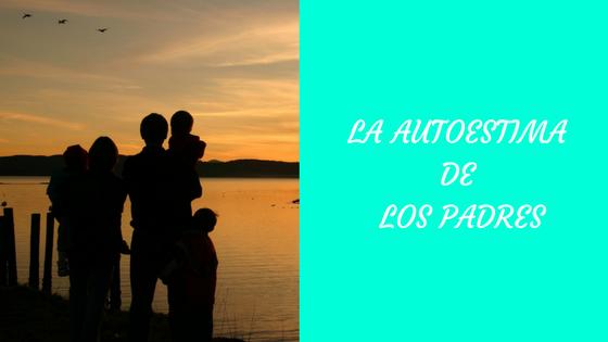 consejos-mejorar-autoestima-padres