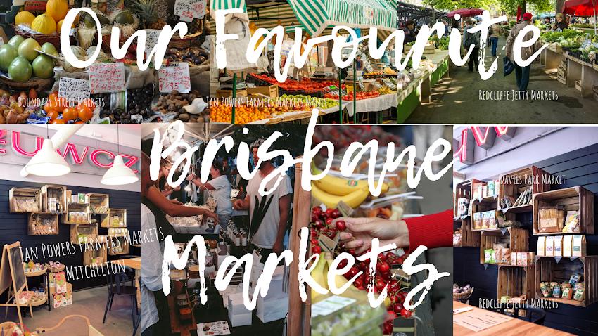Our Favourite Brisbane Markets