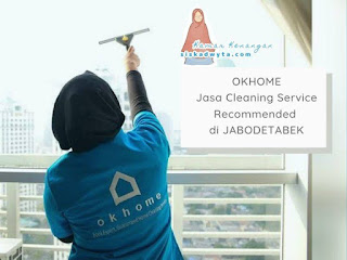 OKHOME layanan jasa cleaning service recommended di Jabodetabek