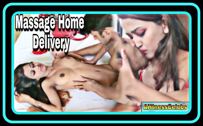 Massage Home Delivery (2021) - XPrime Hindi Short Film