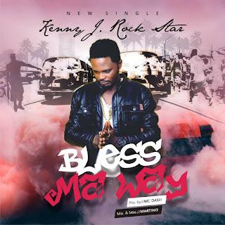 IMG-20190719-WA0001 (Music) Kenny J - Bless Ma Way