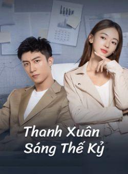 Thanh Xuân Sáng Thế Kỷ - Something Just Like This (2020)