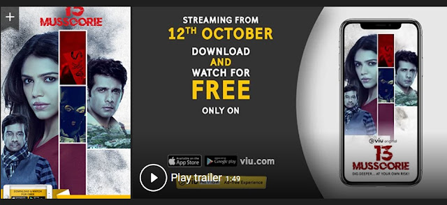 Play 13 Mussoorie (2018) Web Series Trailer online for free