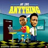Music: Jay_Love ft Nassay - Anything