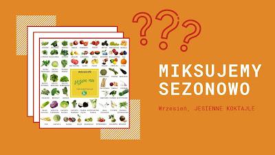https://zielonekoktajle.blogspot.com/2019/09/wrzesien-sezonowe-owoce-i-warzywa-we.html