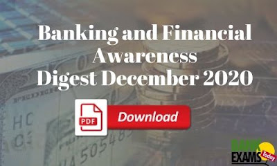 Banking and Financial Awareness Digest: December 2020