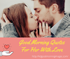 50+ Good Morning Quotes For Her With Love | good morning quotes for wife