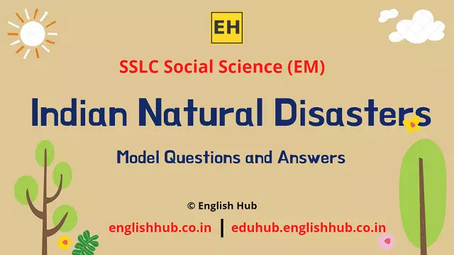SSLC Social Science (EM): Indian Natural Disasters | Model Question-answers