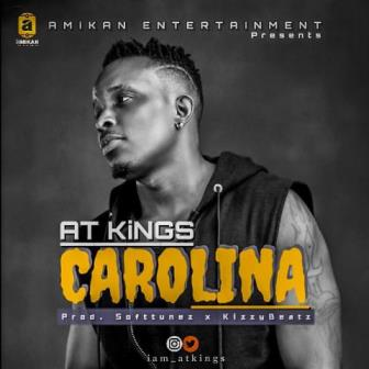 [BangHitz] Download Music : AT Kings – Carolina
